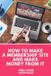 How to Make a Membership Site and Make Money From It