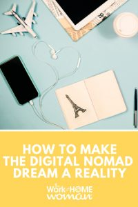 How to Make the Digital Nomad Dream a Reality
