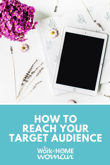 How to Reach Your Target Audience