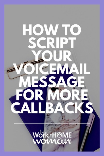 How to Script Your Voicemail Message For More Callbacks