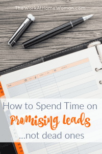 How to Spend Time on Promising Leads – Not Dead Ones