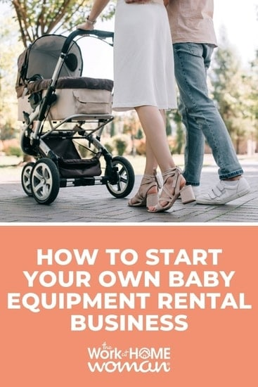 Renting baby gear can be a great side hustle, but it can also be a thriving home business. Here's to start a baby equipment rental business. #entrepreneur #startup #extramoney via @TheWorkatHomeWoman