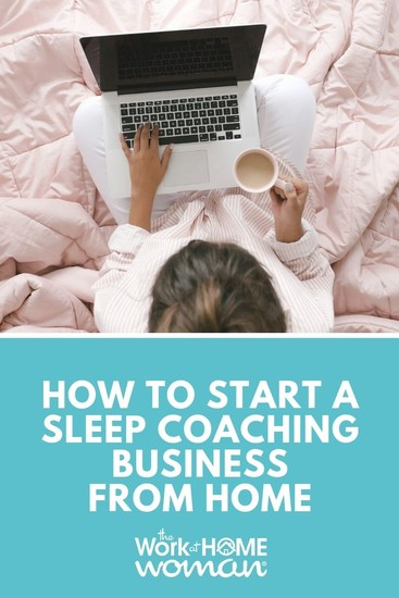 How to Start a Sleep Coaching Business From Home