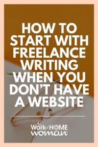 How to Start with Freelance Writing When You Don't Have a Website