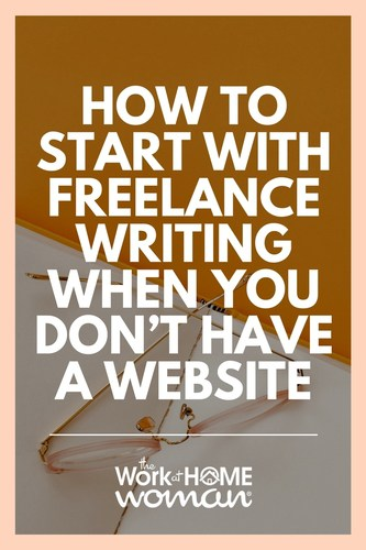 If you want to become a freelance writer -- starting a blog is one of the best ways to showcase your writing samples. Don't have a website? No problem! Here's how to start freelance writing when you don't have a blog -- so you can showcase your writing samples to prospective clients and start making money! #writing #freelance #freelancer #freelancing #business #noblog #nowebsite #money #writingsamples https://www.theworkathomewoman.com/how-to-start-with-freelance-writing/  via @TheWorkatHomeWoman