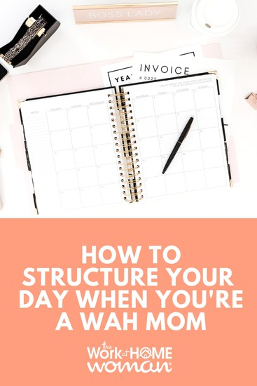 Working at home requires self-discipline. If you're trying to figure out how to manage both kids and work, here are some tips on how to structure your day. via @TheWorkatHomeWoman