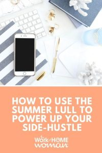 How to Use the Summer Lull to Power Up Your Side Hustle