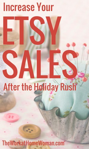 How to Increase Etsy Sales After the Holiday Rush #etsy #sales #holidays