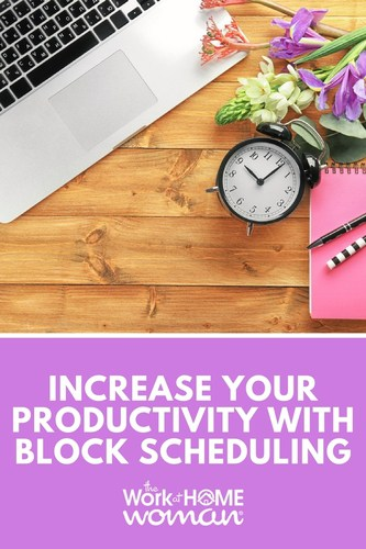 Increase Your Productivity with Block Scheduling