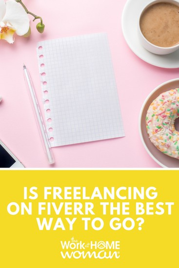 Is Freelancing on Fiverr the Best Way to Go?