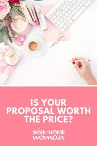 Is Your Proposal Worth the Price?