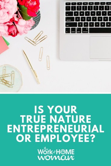 Is Your True Nature Entrepreneurial or Employee