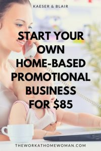 Start Your Own Home-Based Promotional Business for $85