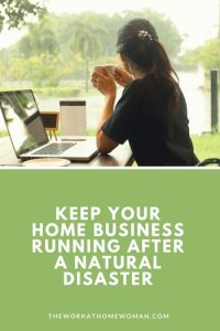 Keep Your Home Business Running After a Natural Disaster