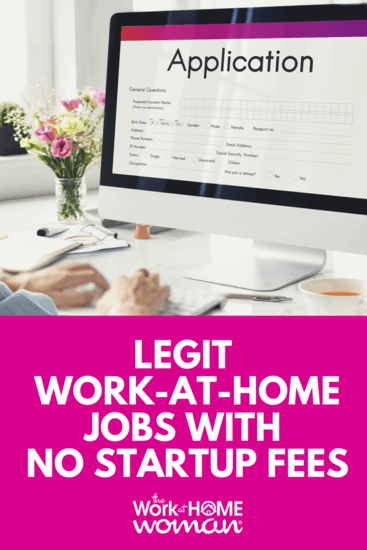 Legit Work-From-Home Jobs With No Startup Fees