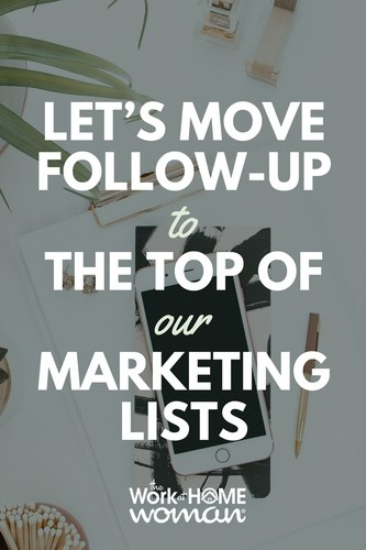 Let's Move Follow-Up to the Top of Our Marketing Lists
