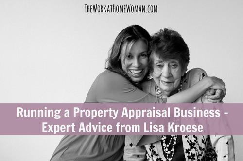 Running a Property Appraisal Business - Expert Advice from Lisa Kroese