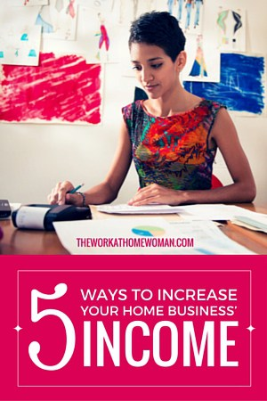 Increasing the profitability of your home business is easier than you think. Learn how to increase your income and maximize your profits with these five easy steps. via @TheWorkatHomeWoman
