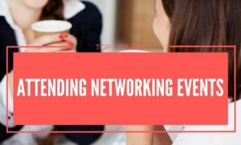 Top Tips for Attending Networking Events