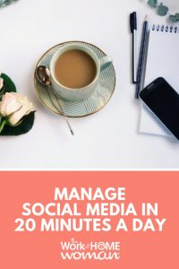 Manage Social Media in 20 Minutes Per Day