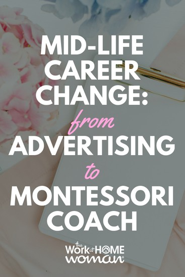 Mid-Life Career Change From Advertising to Montessori Coach