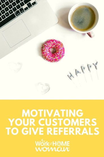 Motivating Your Customers To Give Referrals