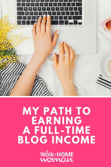 My Path to Earning a Full-Time Blogging Income