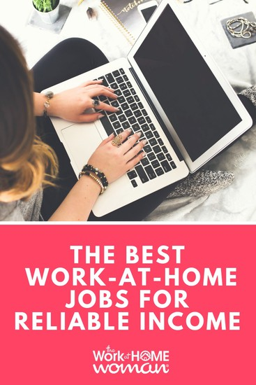 A Massive List of Work-at-Home Jobs For Reliable Income