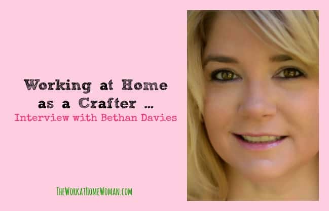Working at Home as a Crafter - Interview with Bethan Davies
