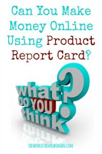 Can You Make Money Online Using Product Report Card?