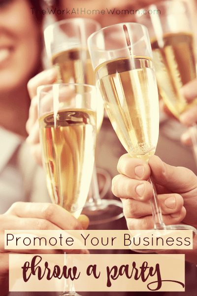 Promote Your Business – Throw a Party or Event