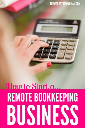 How to Start a Remote Bookkeeping Business
