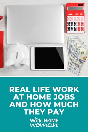 Curious about what you can earn as a home-based worker? Here are some legit work at home options and their respective pay rates. #jobs #sidejobs #ideas via @TheWorkatHomeWoman