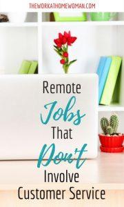 Remote Jobs That Don't Involve Customer Service
