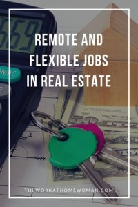 Remote and Flexible Jobs in Real Estate