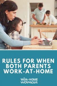 https://www.theworkathomewoman.com/wp-content/uploads/Rules-For-When-Both-Parents-Work-at-Home-200x300.jpg