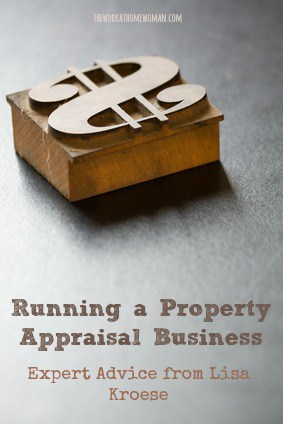Running a Property Appraisal Business - Expert Advice from Lisa Kroese