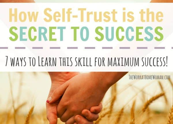 How Self-Trust is the Secret to Success