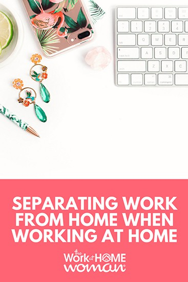 Separating Work Life From Home Life When Working From Home