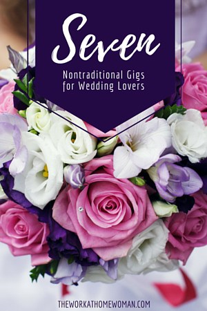 7 Nontraditional Gigs for Wedding Lovers