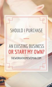 Should I Purchase an Existing Business or Start my Own?