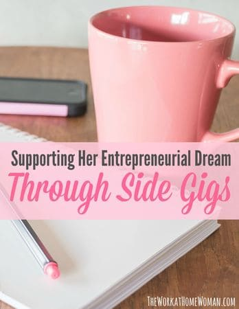 Supporting Her Entrepreneurial Dream Through Side Gigs
