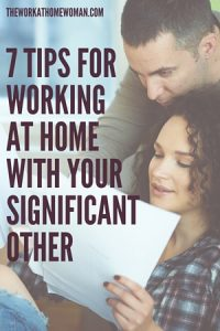 7 Tips for Working at Home with Your Significant Other