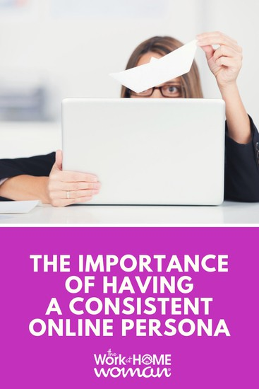 What do you want to be known for? Do your online profiles match your desired persona? Here's how to create consistent online branding. #online #persona #brand via @TheWorkatHomeWoman