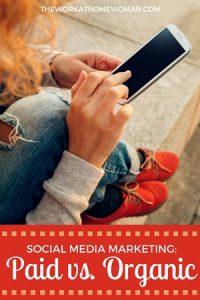 Social Media Marketing: Paid vs. Organic