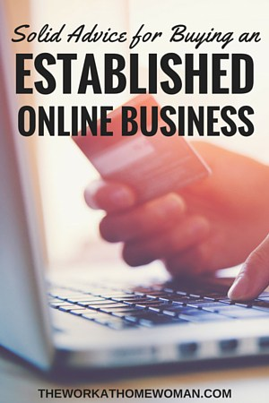 Thinking about buying an established, online business? Before you pull the trigger, here's what you should know! #business #online #established via @TheWorkatHomeWoman
