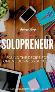 How This Solopreneur Found the Recipe for Online Business Success