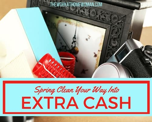 Spring Clean Your Way into Extra Cash!