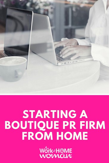 Starting a Boutique PR Firm From Home