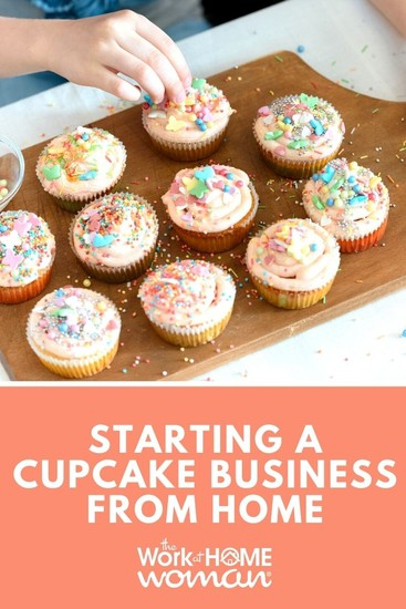 Do you love baking and cake decorating? Then keep reading and find out everything you need to know about starting a cupcake business from home. #business #cupcake via @TheWorkatHomeWoman